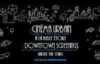 Cinéma urbain à la belle étoile / Downtown Screenings under the Stars - Programme 2015