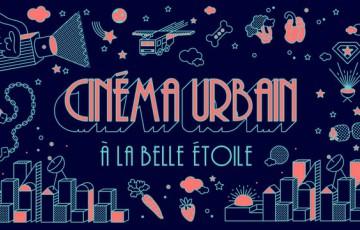 Cinéma urbain à la belle étoile - Été 2017